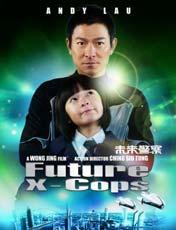 《未来警察》 <br><strong>主演:</strong>刘德华 范冰冰
